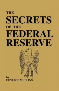 http://guardiansforliberty.com/wp-content/uploads/2015/03/Secrets-of-the-Federal-Reserve-194x300.jpg